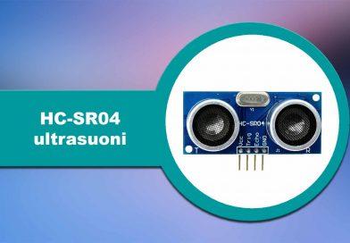 Arduino e Sensori: Ultrasuoni HC-SR04